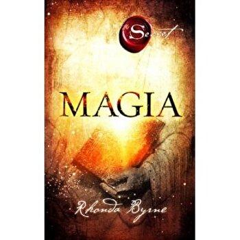 Magia (Secretul)/Rhonda Byrne imagine elefant.ro 2021-2022