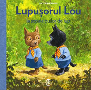 Lupusorul Lou la scoala puilor de lup/Antoon Krings