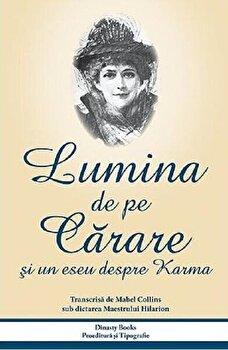 Lumina de pe carare si un eseu despre karma/Mabel Collins poza cate