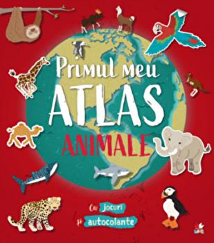Primul meu atlas. Animale/***