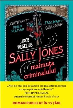 Sally Jones. Maimuta criminalului/Jakob Wegelius