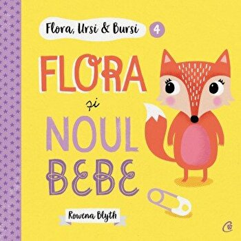 Flora, Ursi and Bursi (4). Flora si noul bebe/Rowena Blyth imagine elefant.ro