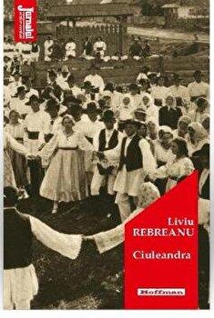 Ciuleandra/Liviu Rebreanu poza cate