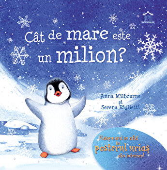 Cat de mare este un milion?/Anna Milbourne
