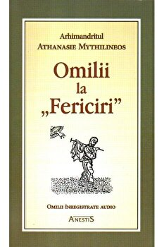 Omilii la Fericiri/Arhim. Athanasie Mythilineos imagine elefant.ro