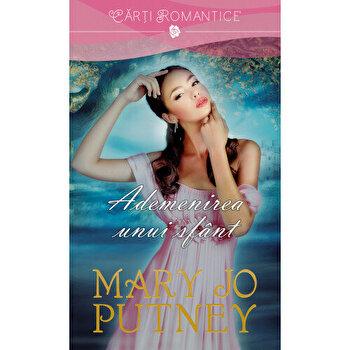 Ademenirea unui sfant/Mary Jo Putney