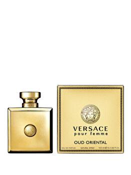 Apa de parfum Versace Pour Femme Oud Oriental, 100 ml, pentru femei imagine