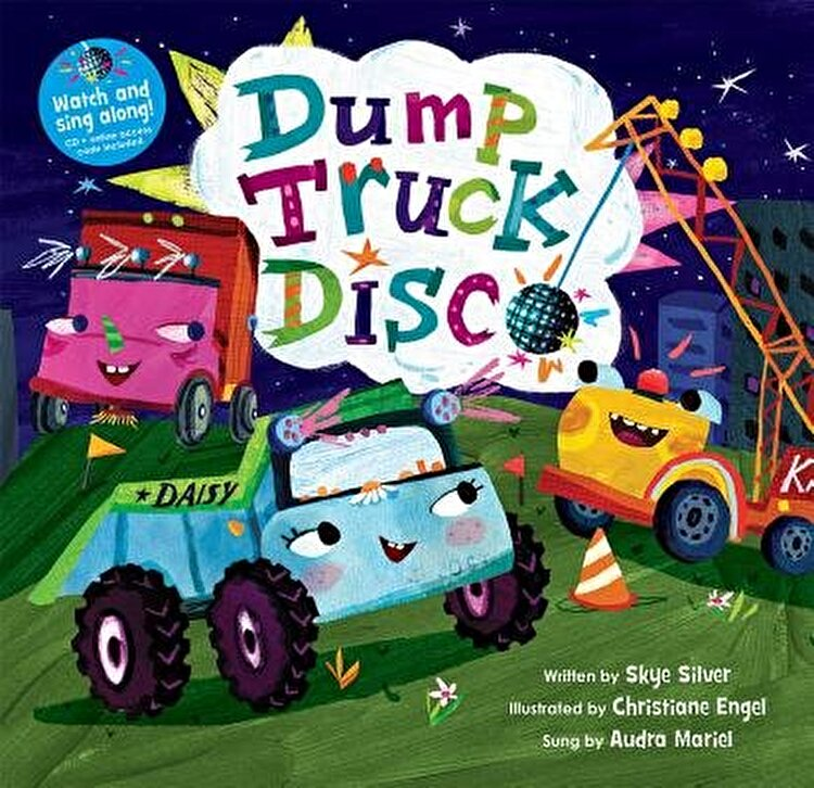 Dump Truck Disco [with CD (Audio)] (with CD) [With CD (Audio)], Hardcover/A01