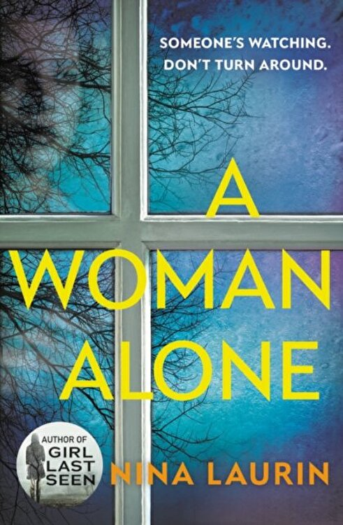 A Woman Alone  Paperback Nina Laurin