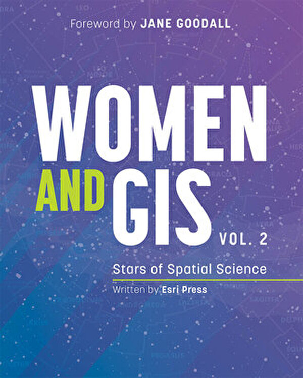 Women and Gis  Volume 2  Stars of Spatial Science  Paperback Esri Press