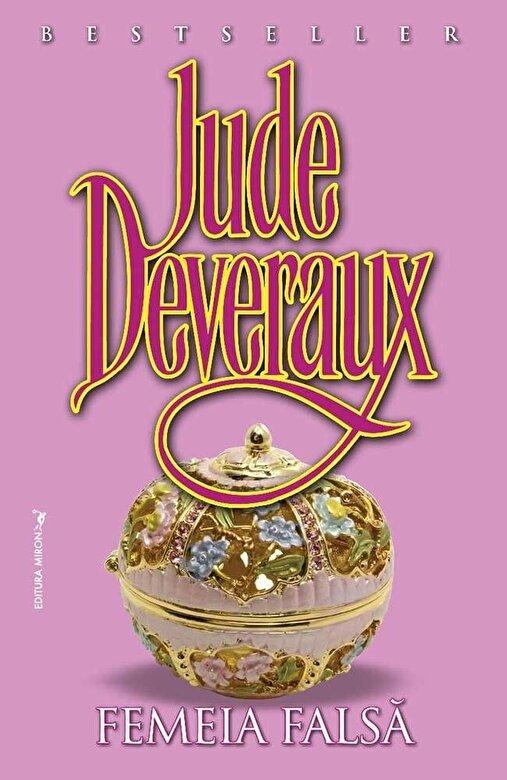 Jude Deveraux - Femeia falsa -