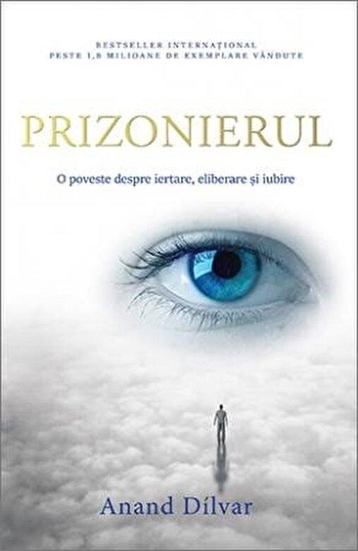 Coperta Carte Prizonierul. O poveste despre iertare, eliberare si iubire